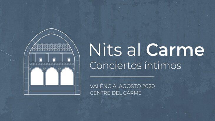 'Nits al Carme' ofrecerá once conciertos en formato íntimo y con aforo limitado del 10 al 24 de agosto